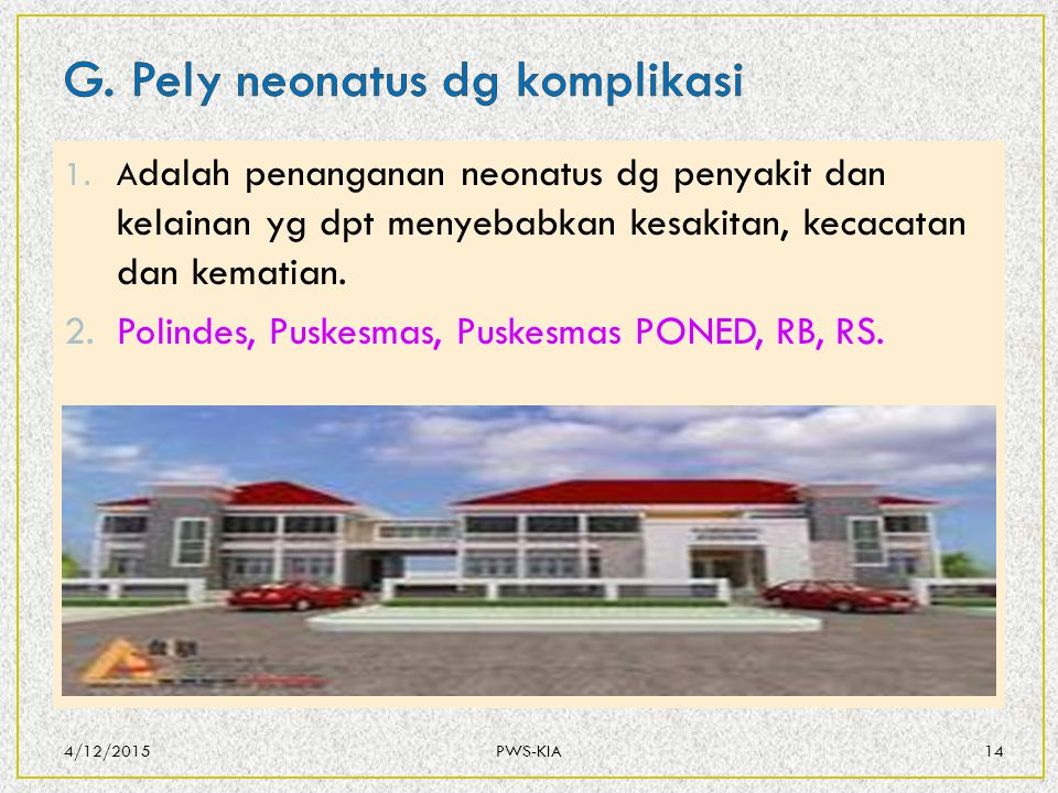 G. Pely neonatus dg komplikasi