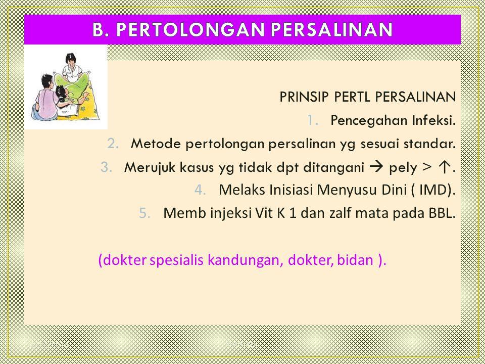 B. PERTOLONGAN PERSALINAN