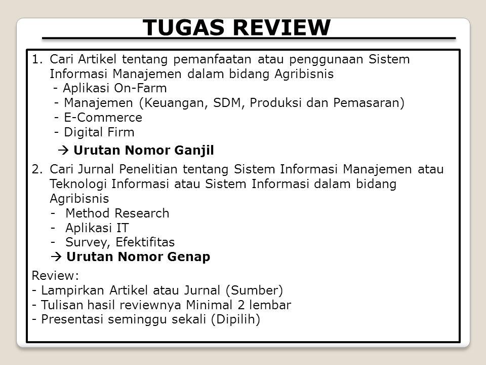TUGAS REVIEW Cari Artikel tentang pemanfaatan atau penggunaan Sistem Informasi Manajemen dalam bidang Agribisnis.