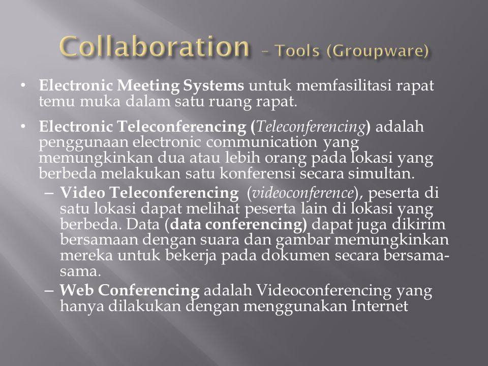 Collaboration – Tools (Groupware)