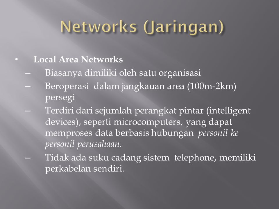 Networks (Jaringan) Local Area Networks