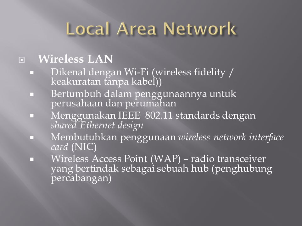 Local Area Network Wireless LAN
