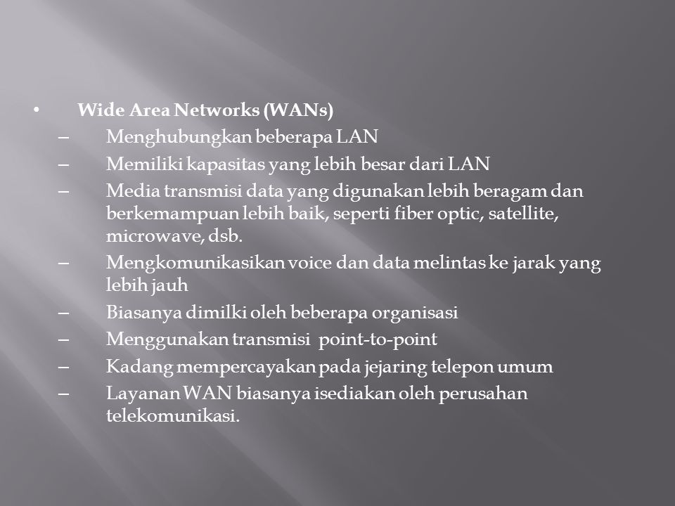 Wide Area Networks (WANs)