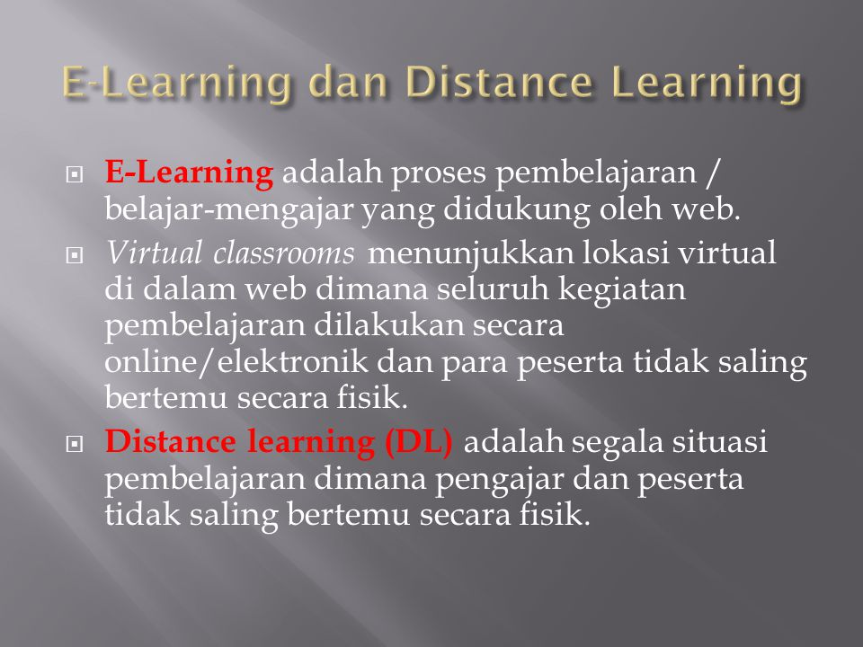 E-Learning dan Distance Learning