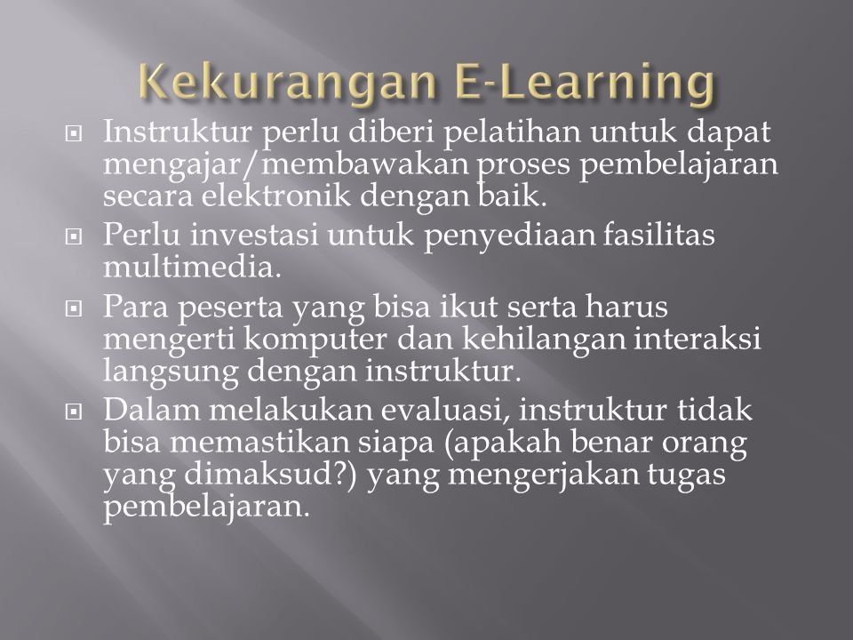 Kekurangan E-Learning
