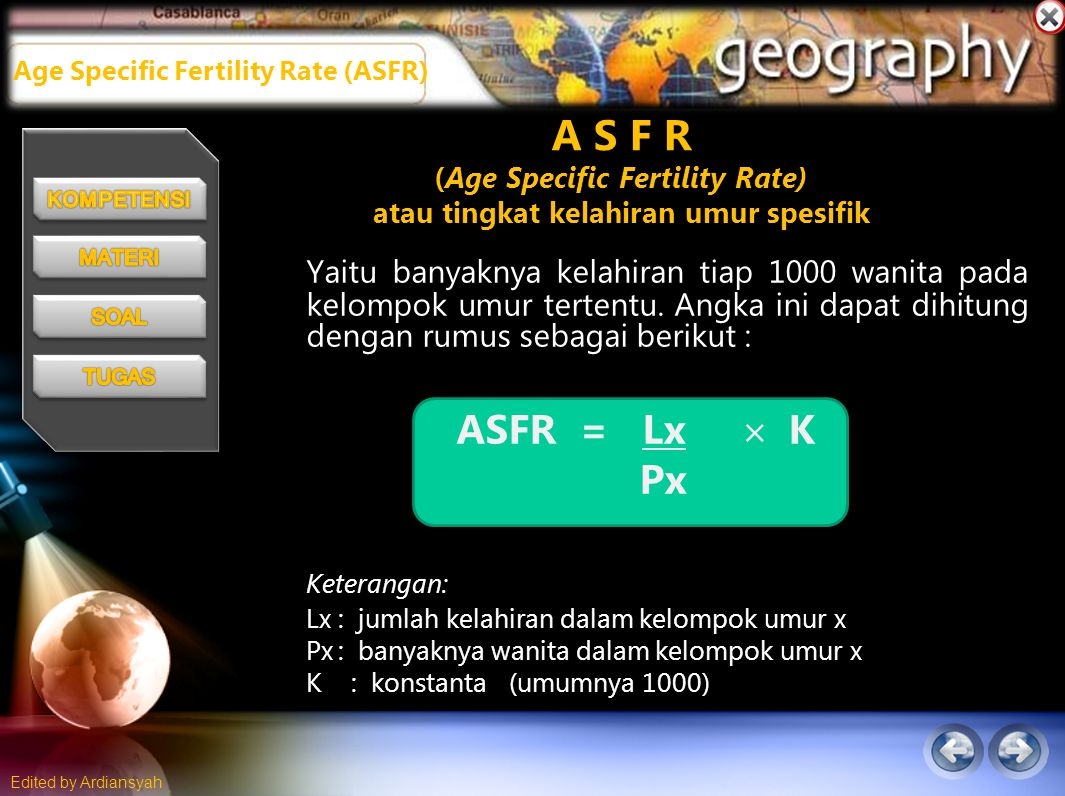 Age Specific Fertility Rate (ASFR)