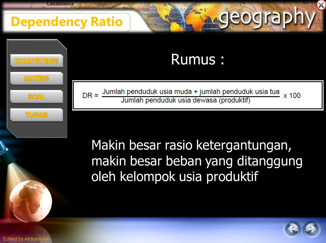 Rumus : Dependency Ratio