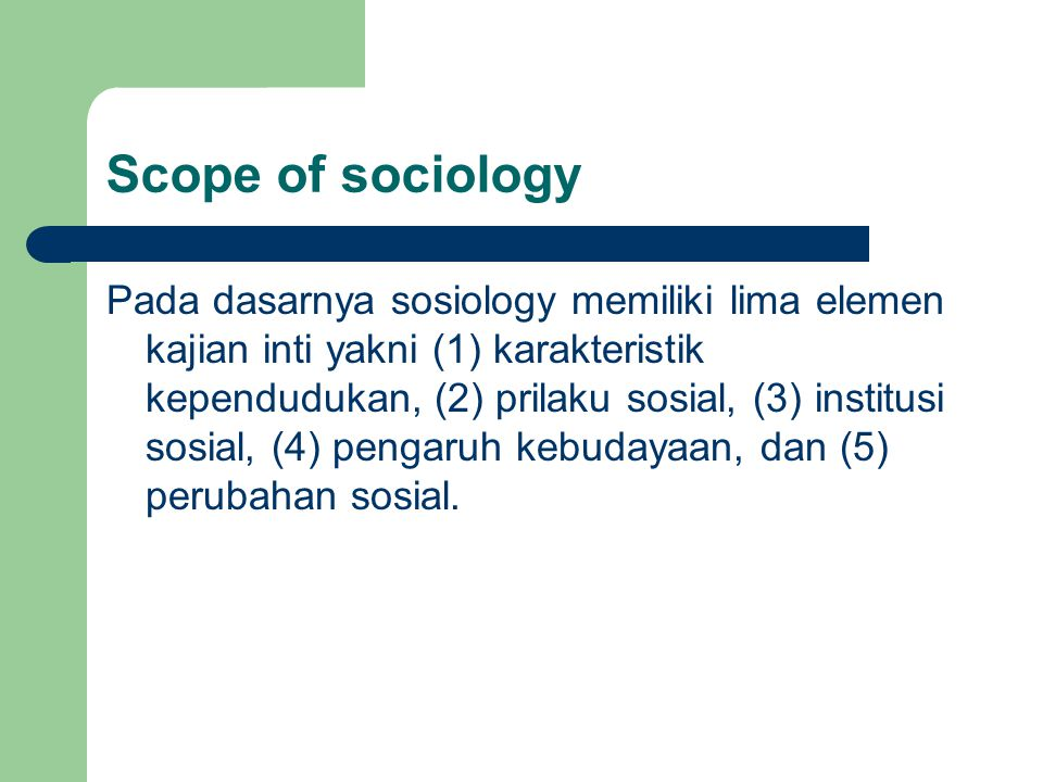 Scope of sociology