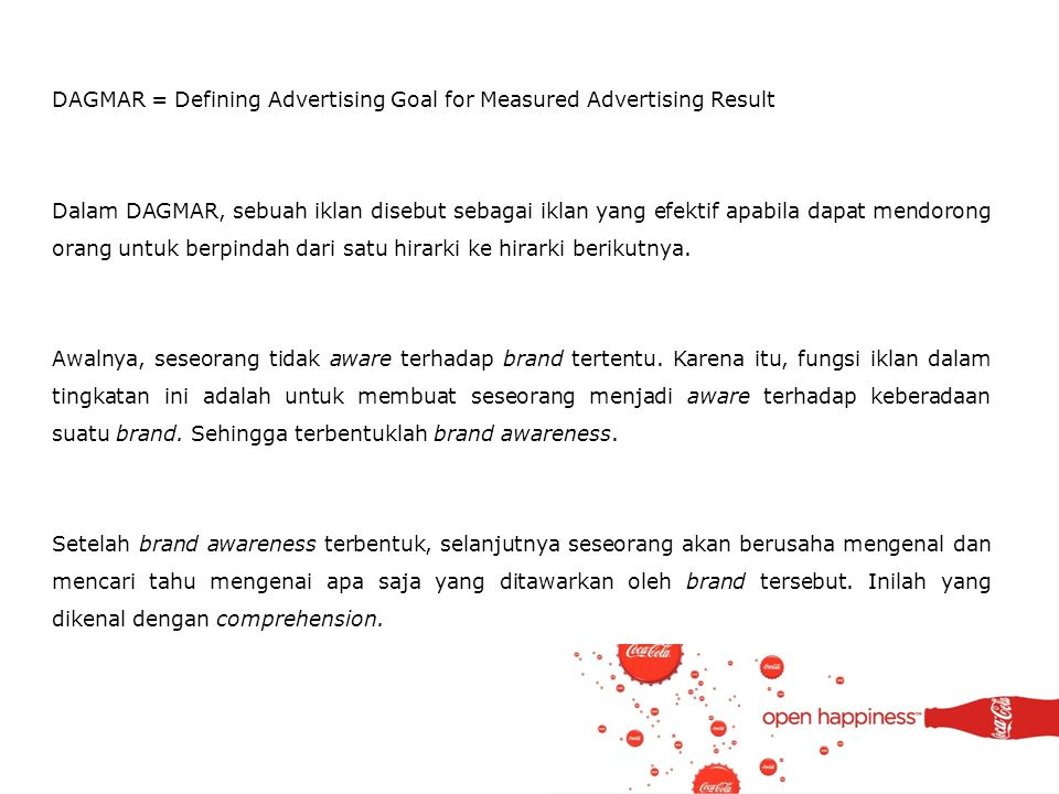 DAGMAR = Defining Advertising Goal for Measured Advertising Result