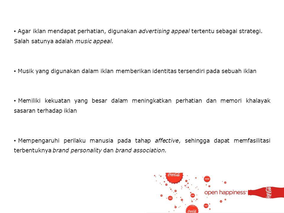 Agar iklan mendapat perhatian, digunakan advertising appeal tertentu sebagai strategi. Salah satunya adalah music appeal.