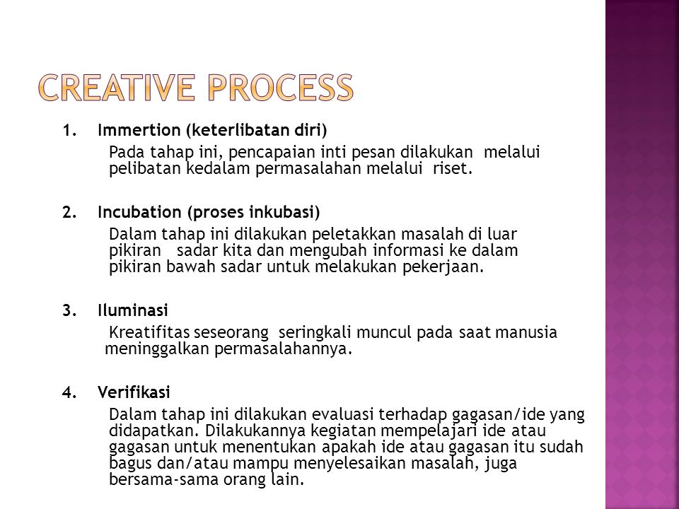 Creative process 1. Immertion (keterlibatan diri)