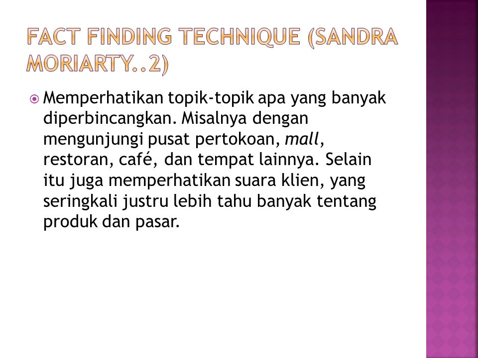 Fact Finding technique (sandra moriarty..2)
