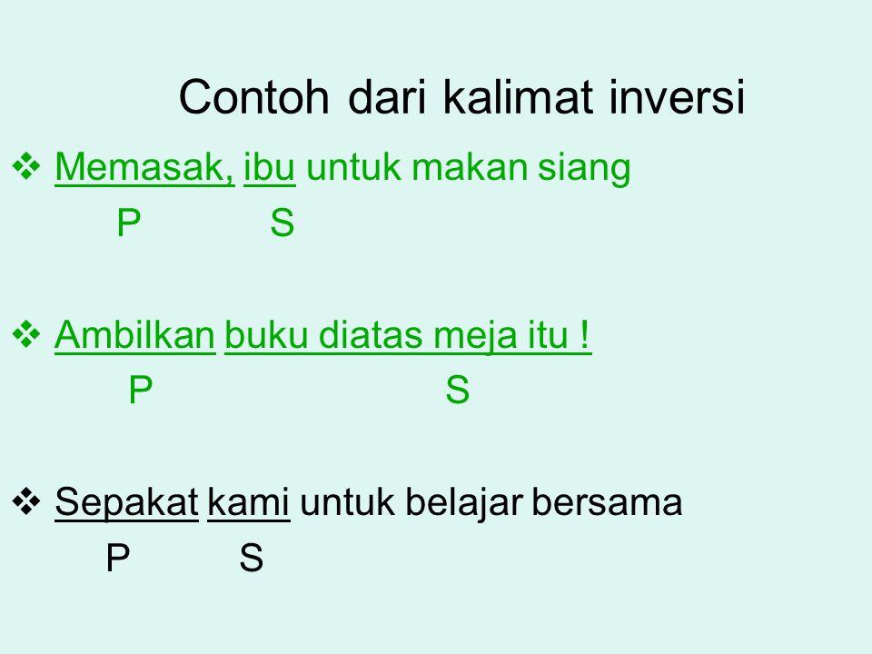 Contoh dari kalimat inversi