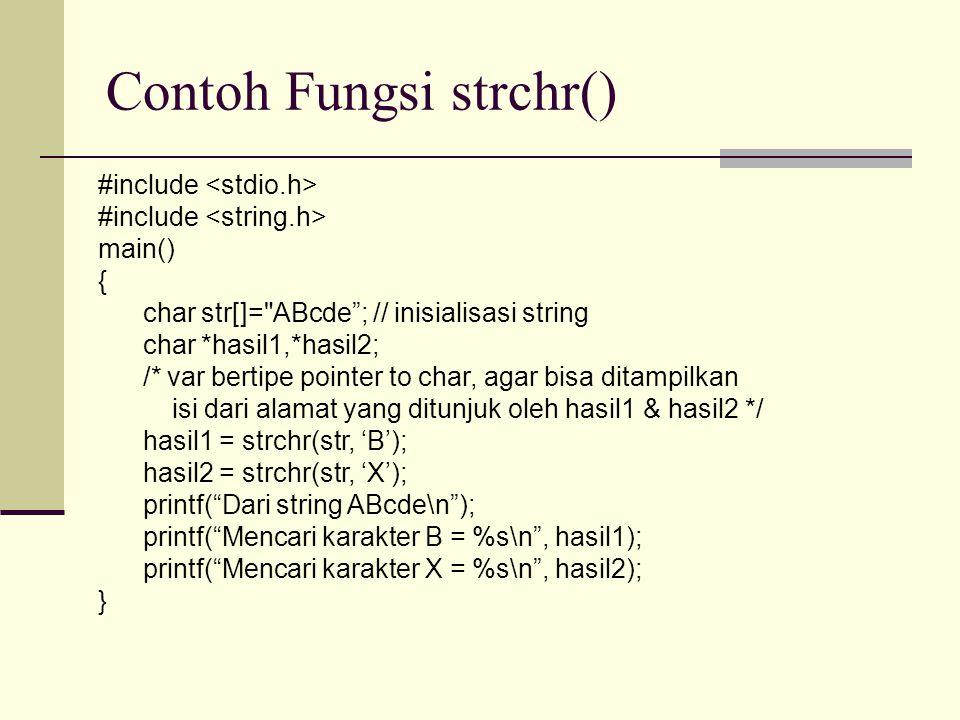 Contoh Fungsi strchr()