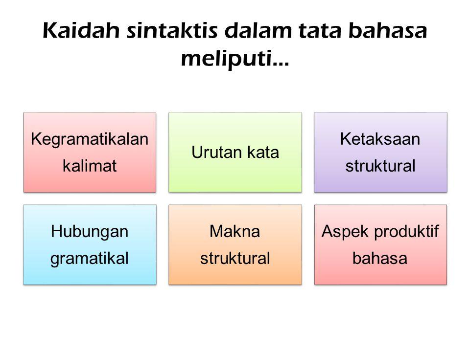 Kaidah sintaktis dalam tata bahasa meliputi...