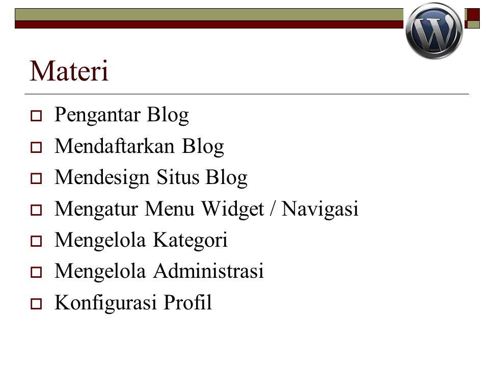 Materi Pengantar Blog Mendaftarkan Blog Mendesign Situs Blog