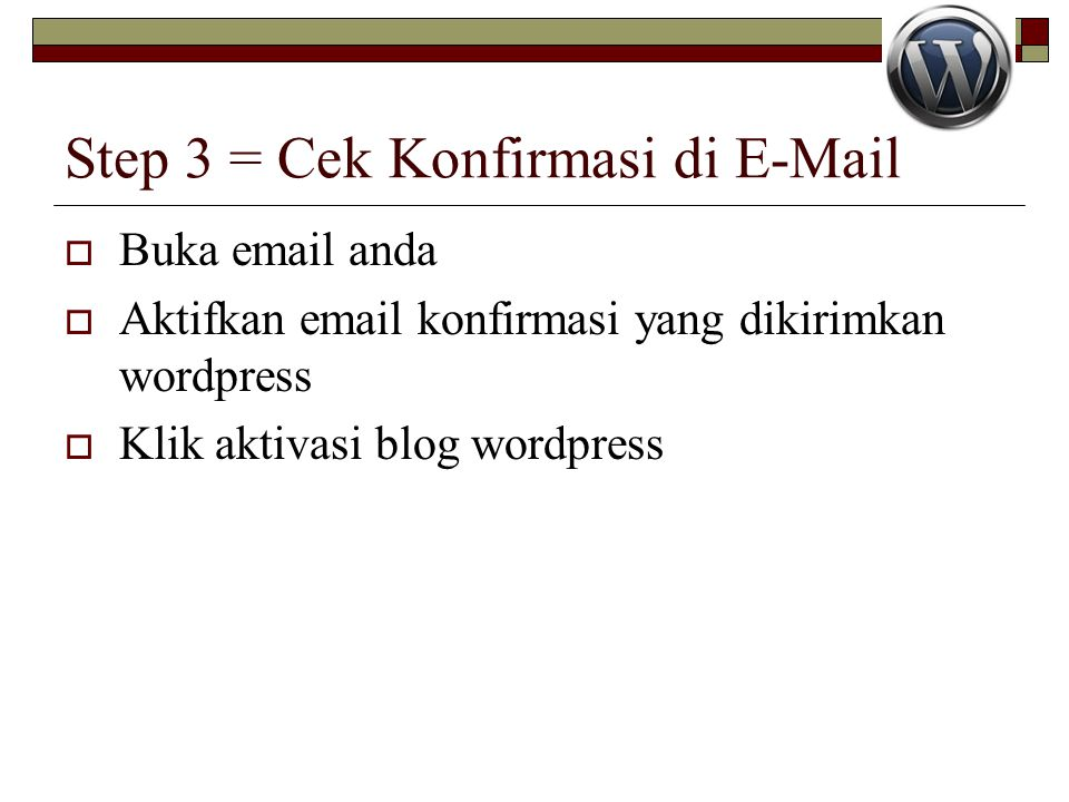 Step 3 = Cek Konfirmasi di E-Mail