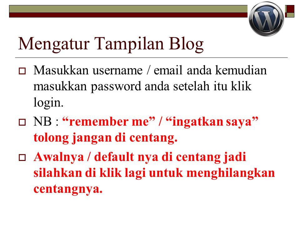 Mengatur Tampilan Blog