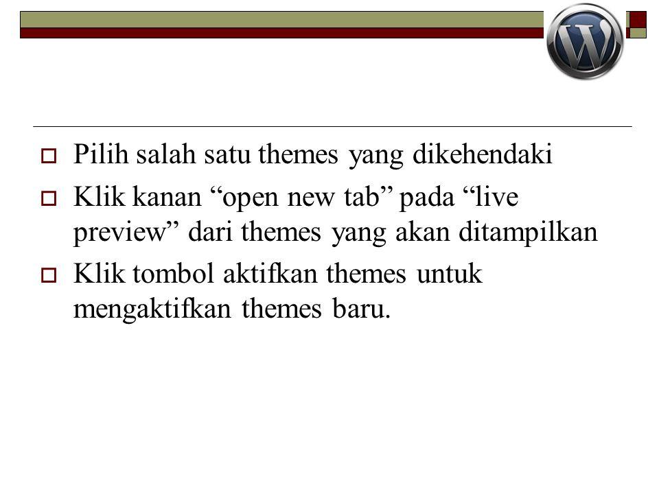 Pilih salah satu themes yang dikehendaki