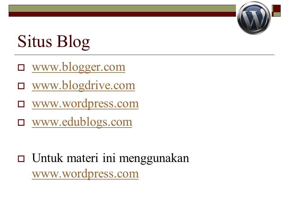 Situs Blog www.blogger.com www.blogdrive.com www.wordpress.com