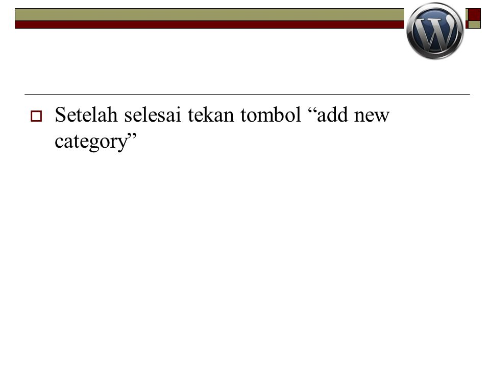 Setelah selesai tekan tombol add new category