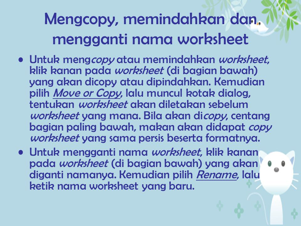 Mengcopy, memindahkan dan mengganti nama worksheet