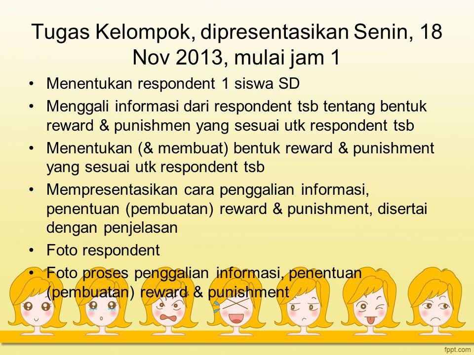Tugas Kelompok, dipresentasikan Senin, 18 Nov 2013, mulai jam 1