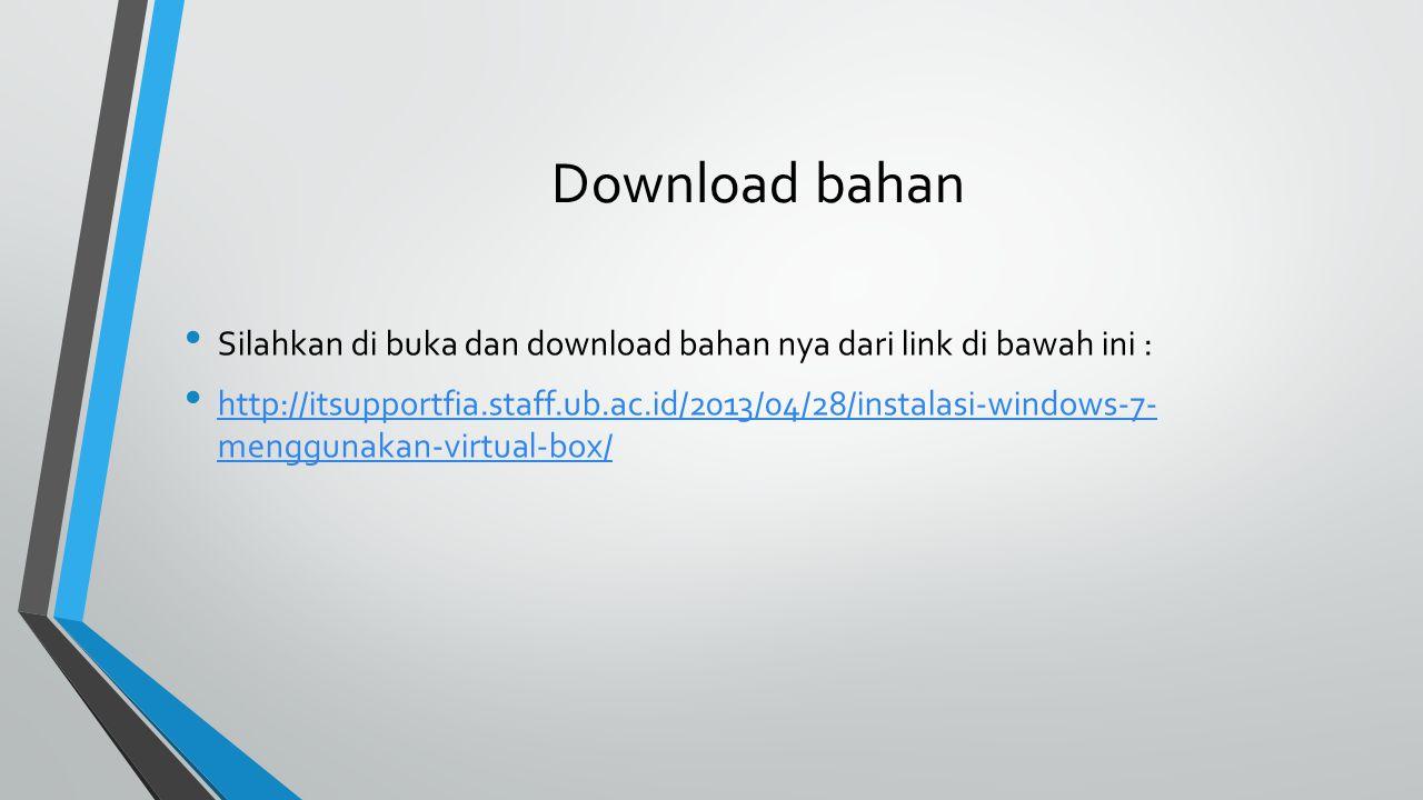 Download bahan Silahkan di buka dan download bahan nya dari link di bawah ini :