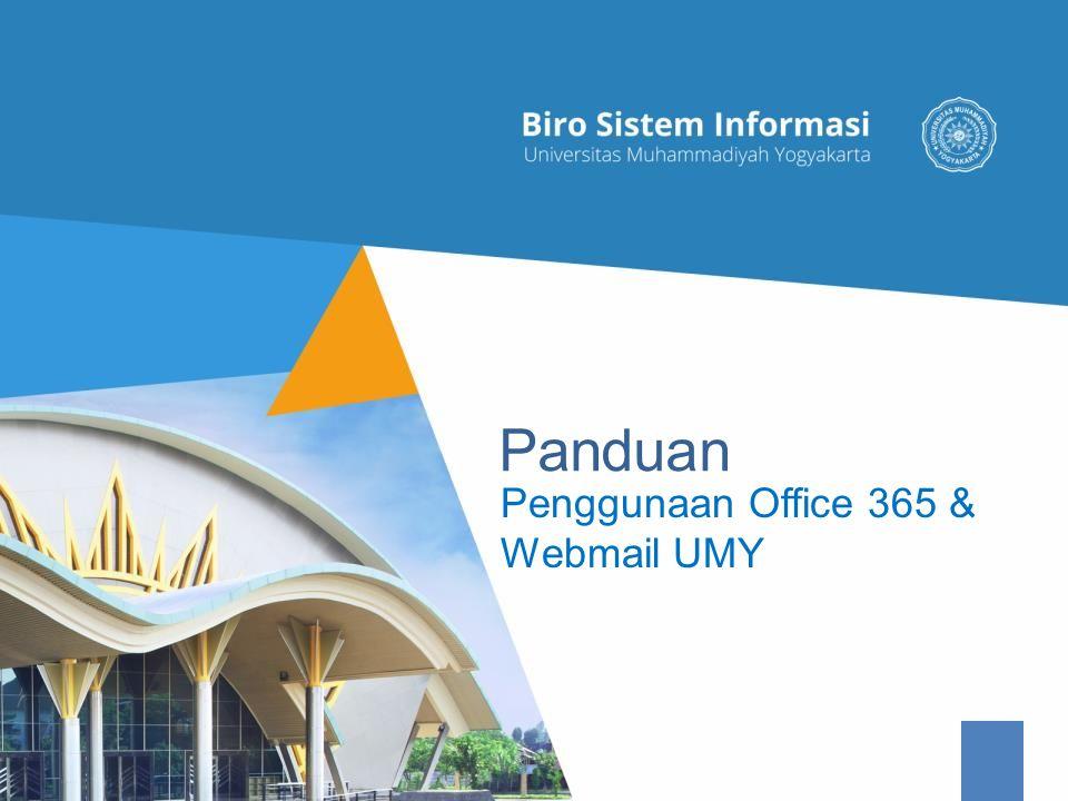 Penggunaan Office 365 & Webmail UMY