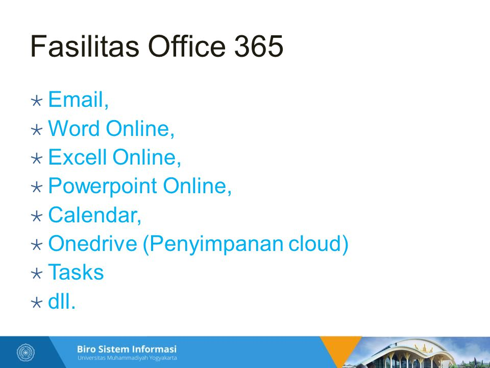 Fasilitas Office 365 Email, Word Online, Excell Online,