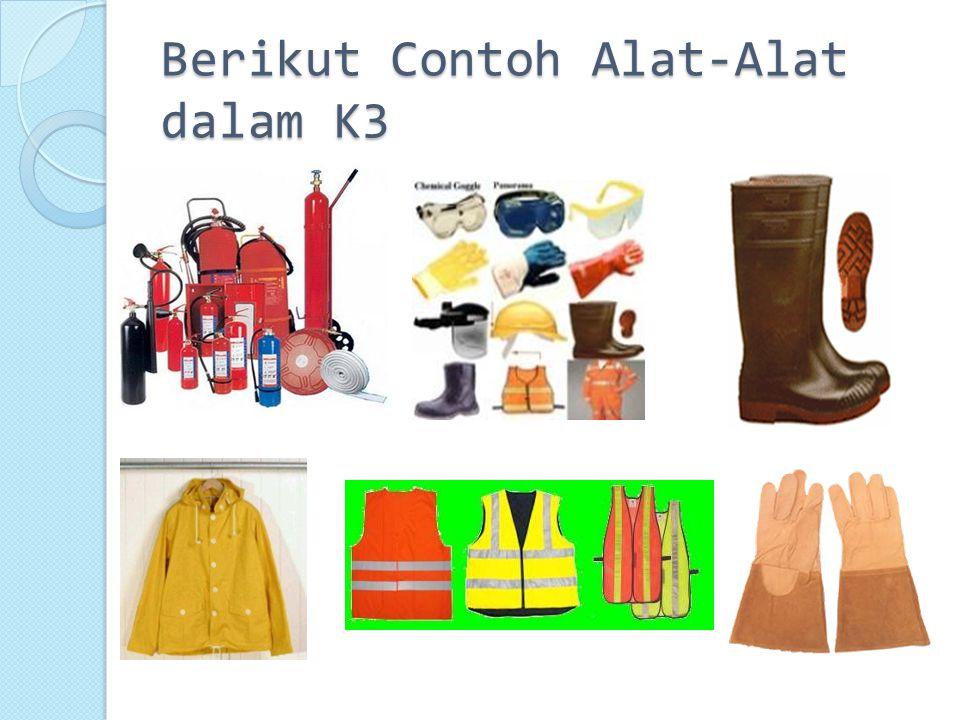 Berikut Contoh Alat-Alat dalam K3