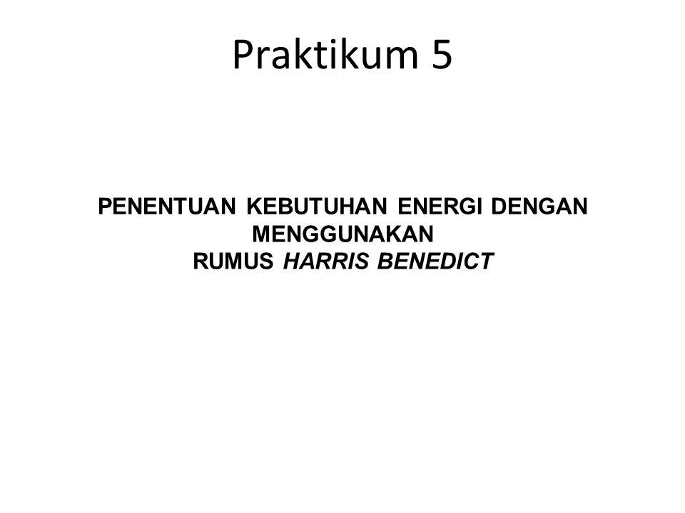 PENENTUAN KEBUTUHAN ENERGI DENGAN