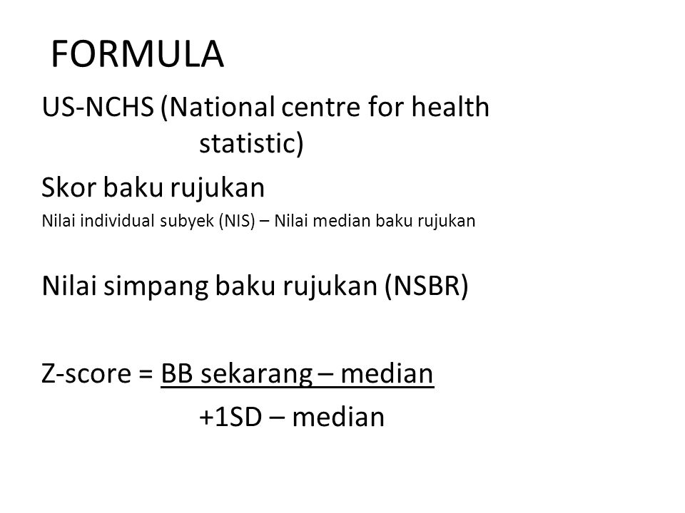 FORMULA US-NCHS (National centre for health statistic)