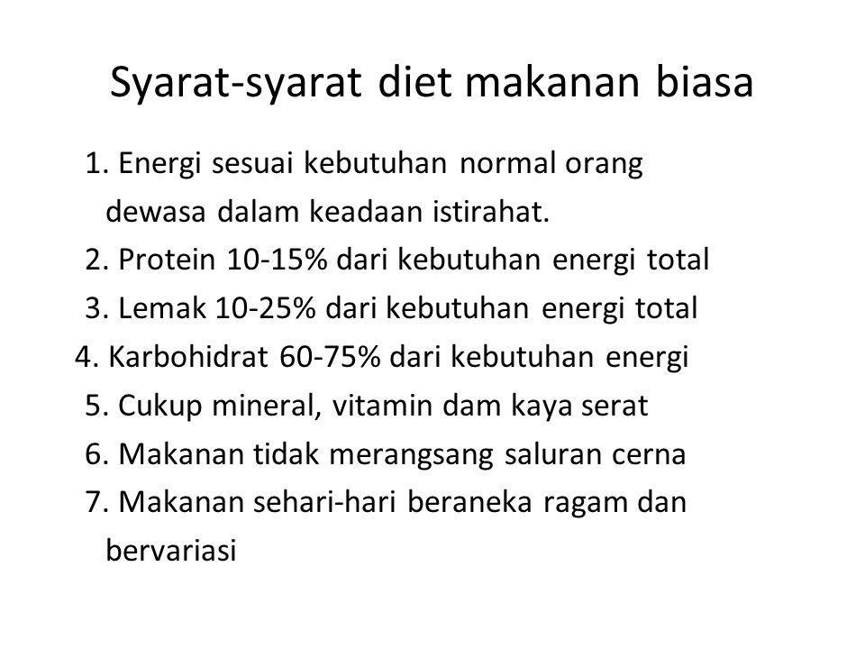 Syarat-syarat diet makanan biasa