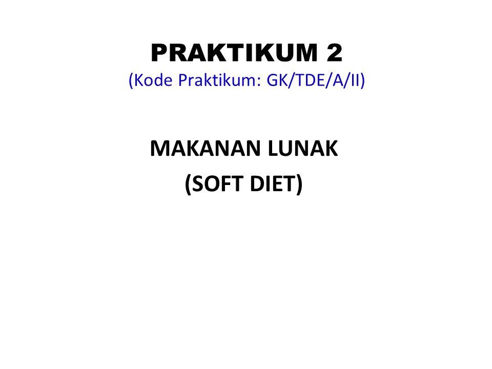 PRAKTIKUM 2 (Kode Praktikum: GK/TDE/A/II)