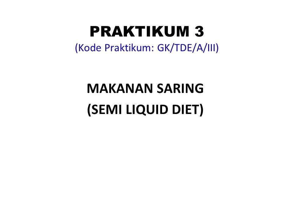 PRAKTIKUM 3 (Kode Praktikum: GK/TDE/A/III)