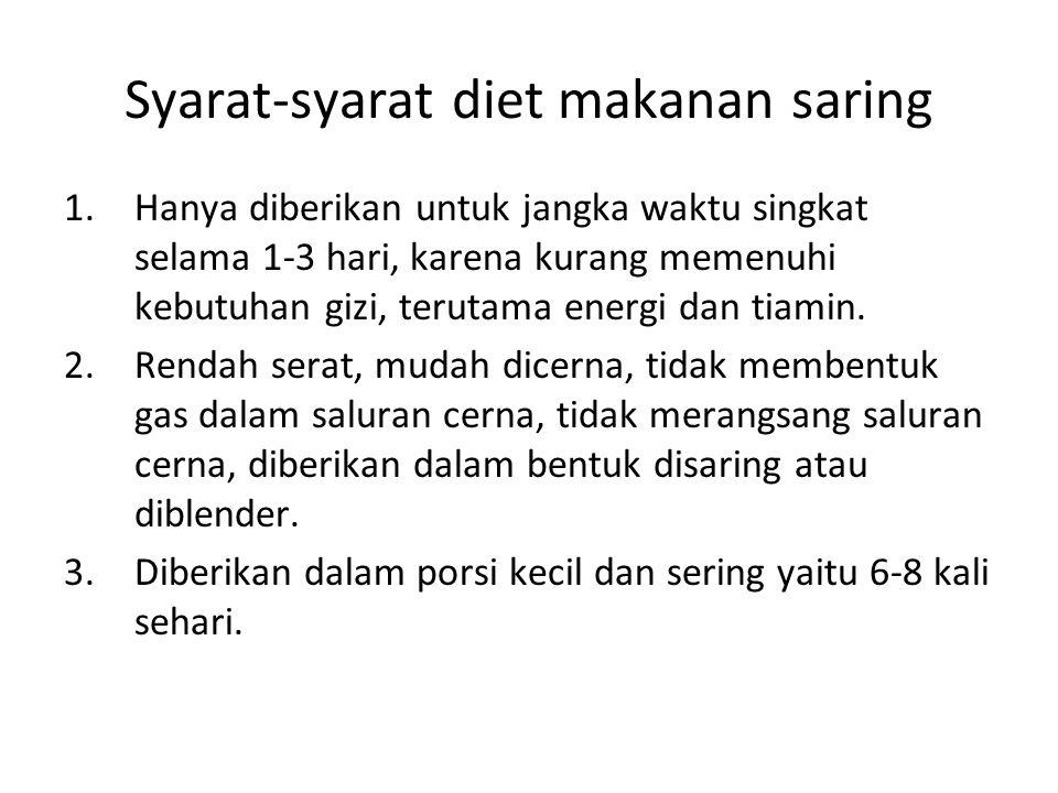 Syarat-syarat diet makanan saring