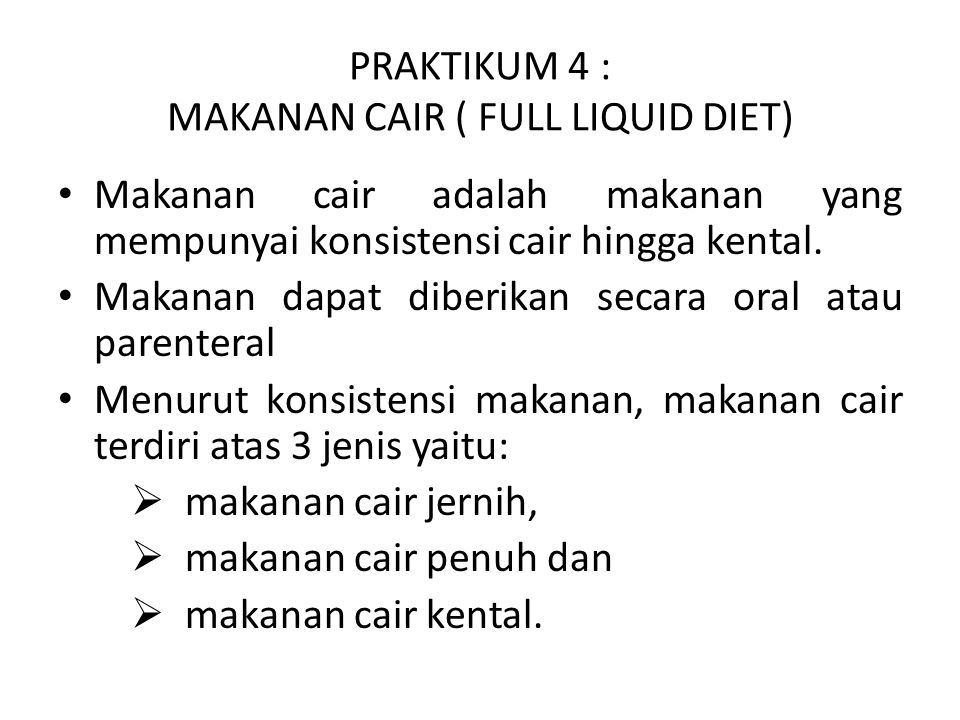 PRAKTIKUM 4 : MAKANAN CAIR ( FULL LIQUID DIET)