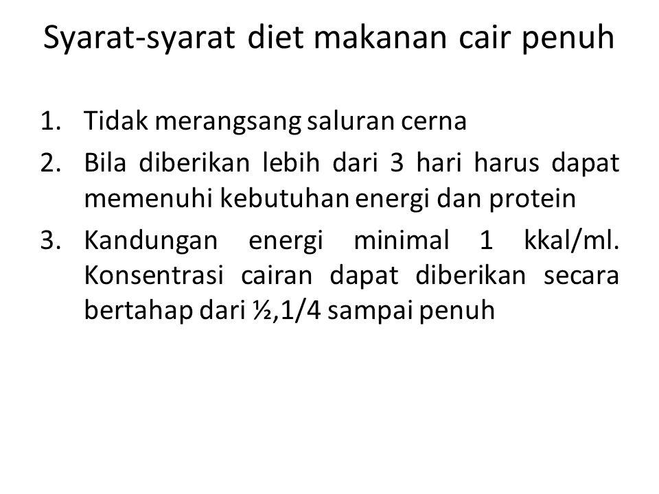 Syarat-syarat diet makanan cair penuh