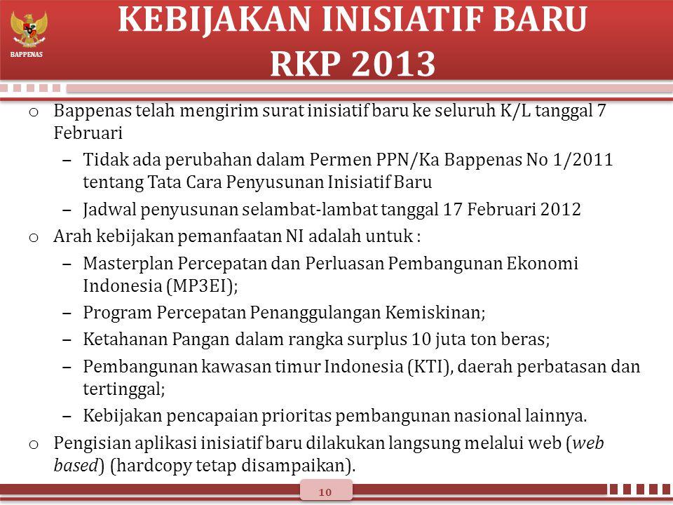 KEBIJAKAN INISIATIF BARU RKP 2013