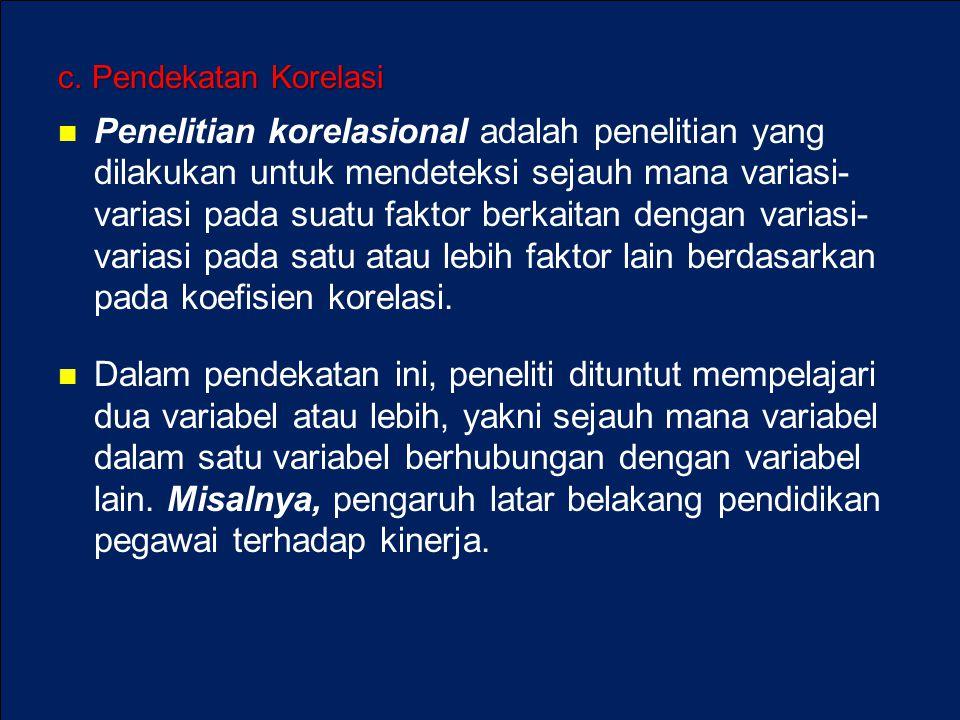c. Pendekatan Korelasi