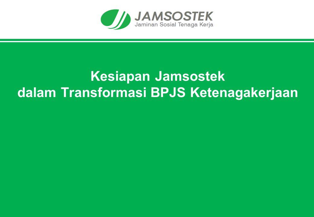 Kesiapan Jamsostek dalam Transformasi BPJS Ketenagakerjaan