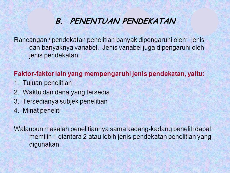 B. PENENTUAN PENDEKATAN