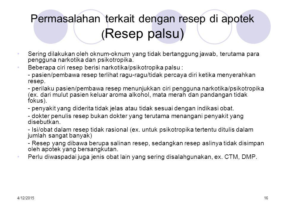 Permasalahan terkait dengan resep di apotek (Resep palsu)