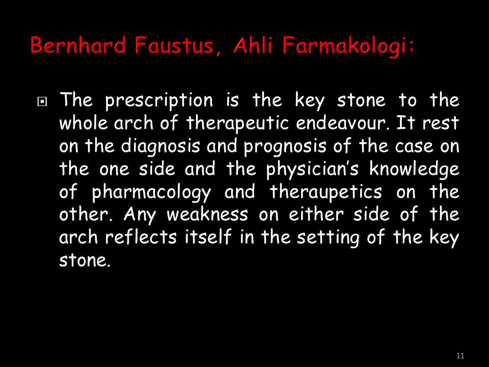 Bernhard Faustus, Ahli Farmakologi: