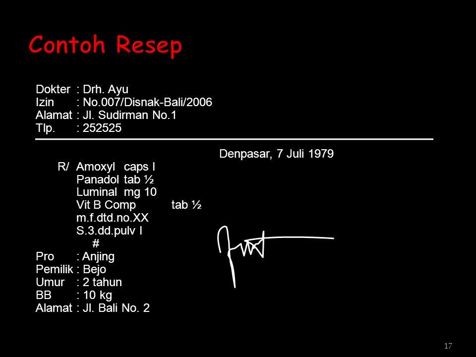 Contoh Resep Dokter : Drh. Ayu Izin : No.007/Disnak-Bali/2006
