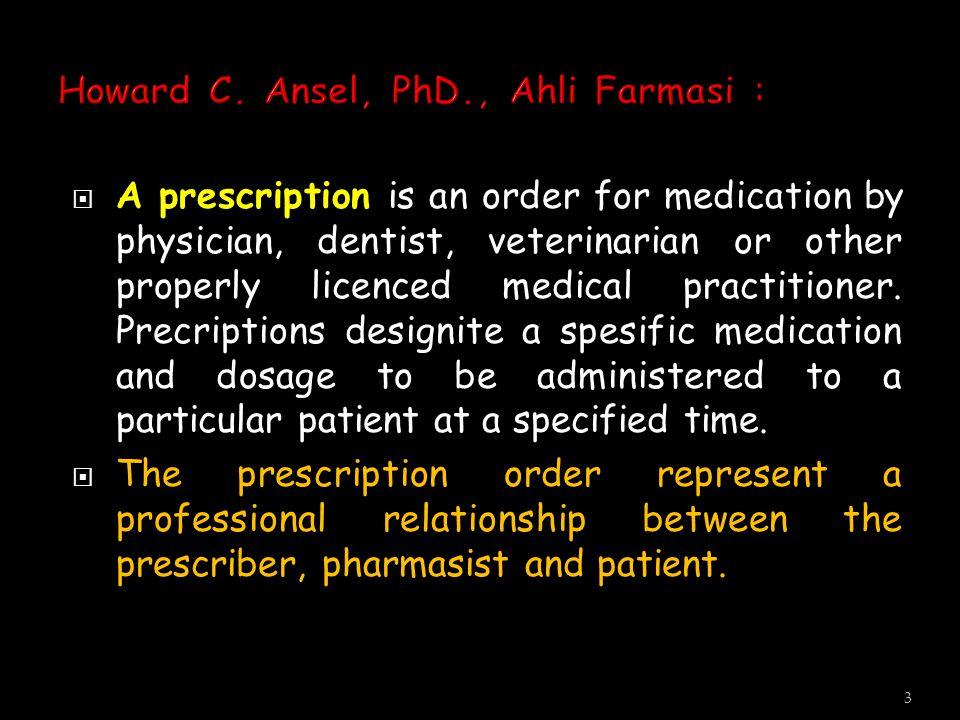 Howard C. Ansel, PhD., Ahli Farmasi :