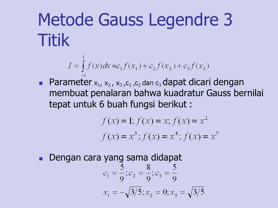 Metode Gauss Legendre 3 Titik