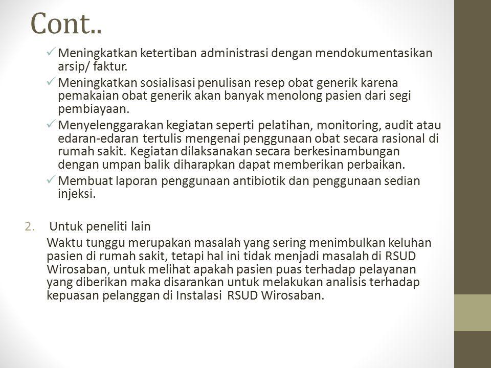 Cont.. Meningkatkan ketertiban administrasi dengan mendokumentasikan arsip/ faktur.