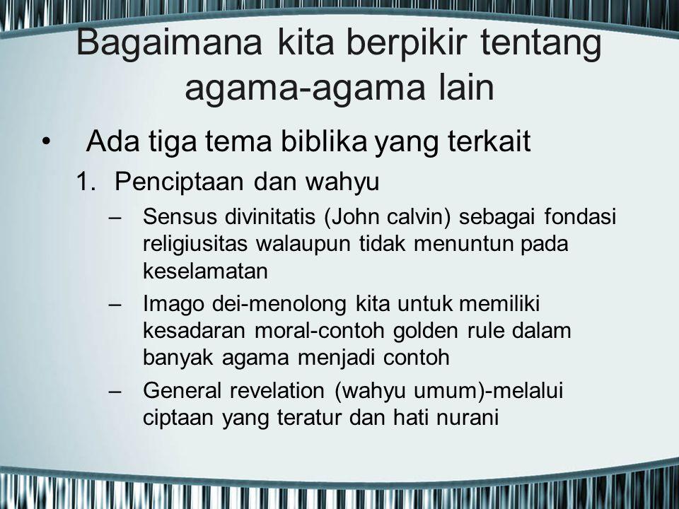 Bagaimana kita berpikir tentang agama-agama lain